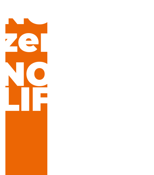NO zerophy,NO LIFE.